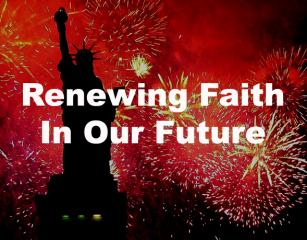 Renewing Faith In Our Future!