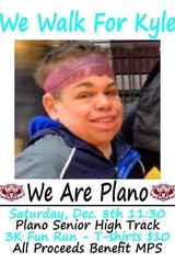 WALK FOR KYLE WITT, PLANO SENIOR HIGH